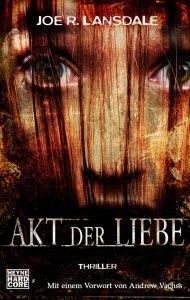 Landsdale-Akt_der_Liebe-Cover-Heyne