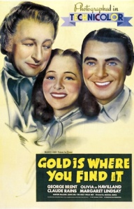 Gold_Is_Where_You_Find_It-Plakat